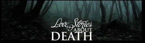 Love Stories About Death Online Series