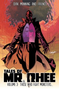 Tales of Mr Rhee Volume 3 Those who fight monsters